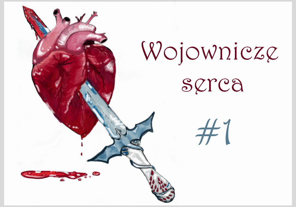Wojownicze serca #1