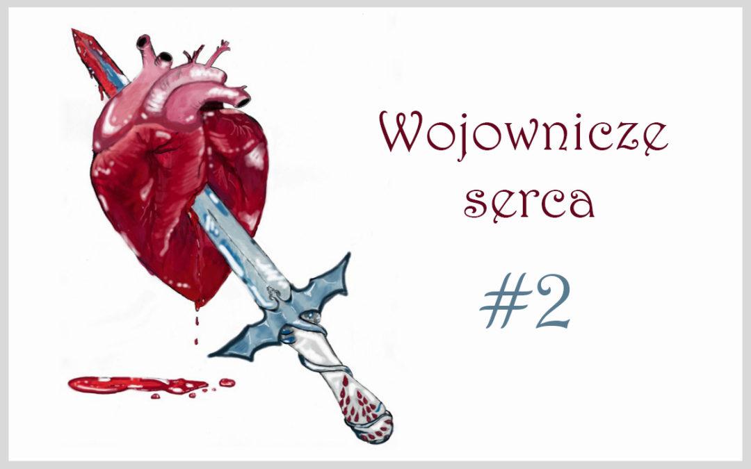 Wojownicza serca #2